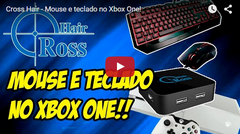 Cross Hair - Mouse e teclado no Xbox One!