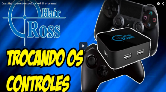 Cross Hair - Use controles de Xbox No PS4 e vice versa!